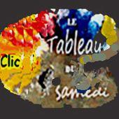"""Blogs """"LE TABLEAU DU SAMEDI et vos talents"""", les meilleurs articles"""