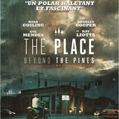 The Place beyond the Pines - Les Films d'avril