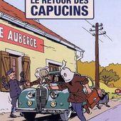 BD - Le retour des capucins, de Dubois et Delvaux - Le blog de Claude LE NOCHER