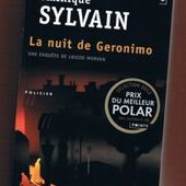 Dominique Sylvain : La nuit de Geronimo (Ed.Points) - Le blog de Claude LE NOCHER
