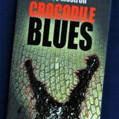 Hervé Mestron : Crocodile blues (Ed.Lokomodo, 2012) - Le blog de Claude LE NOCHER