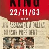 Stephen King : 22/11/63 (Albin Michel, 2013) -Coup de Cœur- - Le blog de Claude LE NOCHER