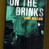 Sam Millar : On the Brinks (Éd.Seuil, 2013) - Coup de cœur - - Le blog de Claude LE NOCHER