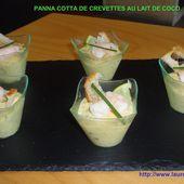 PANNA COTTA DE CREVETTES AU LAIT DE COCO - la cuisine de laurenceel