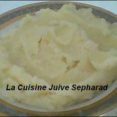 LA PUREE DE POMMES DE TERRE MAISON - La Cuisine Juive Sepharad et autres recettes gourmandes ...
