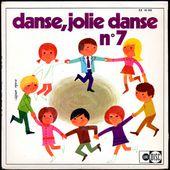 danse, jolie danse N°7 - unidisc EX 45 362 - - l'oreille cassée