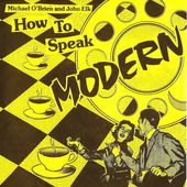 how to speak modern 1980 - l'oreille cassée