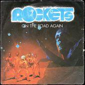 rockets - on the road again - l'oreille cassée