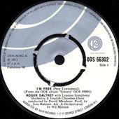 Roger Daltrey - i'm free - 1972 - 45 ODE Records ODS 66302 - l'oreille cassée