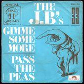 The JB's - gimme some more / pass the peas - 1972 - l'oreille cassée