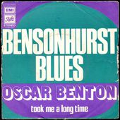 Oscar Benton - Bensonhurst blues / took me a long time - 1973 - l'oreille cassée