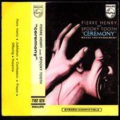 pierre henry & spooky tooth - ceremony (messe environnement) B.I.E.M cassette Philips 7102 020 - 1969/70 - l'oreille cassée