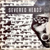 "severed heads ""stretcher"" 45t/33t 12"" ink records INK1214 1985 - l'oreille cassée"