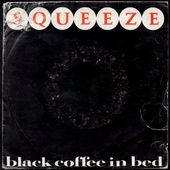squeeze - black coffee in bed / the hunt - 1982 - l'oreille cassée