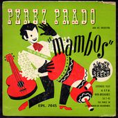 Perez Prado and his Orchestra - mi cazuelita - 1954 - Don Barbaro's exotic coco world