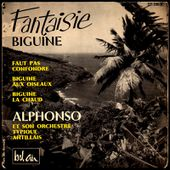 Alphonso et son orchestre typique antillais: fantaisie biguine - Don Barbaro's exotic coco world