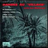 "los matecoco - dansez au"" village"" - Don Barbaro's exotic coco world"