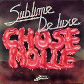 sublime de luxe 'chose molle' - Flamophone/WEA 781.807 - 1979