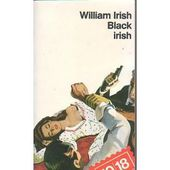 William IRISH : Black Irish. - Les Lectures de l'Oncle Paul