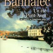 Jean-Luc BANNALEC : Un été à Pont-Aven. - Les Lectures de l'Oncle Paul