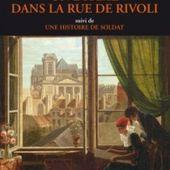 Louise COLET : Un drame dans la rue de Rivoli suivi de Une histoire de soldat.
