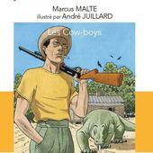 Marcus MALTE & André JUILLARD : Les Cow-boys. - Les Lectures de l'Oncle Paul