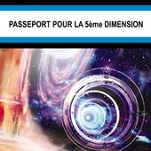 Louis THIRION : Passeport pour la 5ème dimension. - Les Lectures de l'Oncle Paul