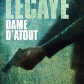 Alexis LECAYE : Dame d'atout. - Les Lectures de l'Oncle Paul