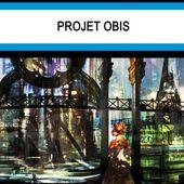 Boris DARNAUDET : Projet Obis. - Les Lectures de l'Oncle Paul