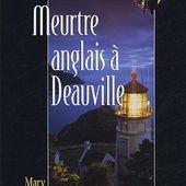 Mary London : Meurtre anglais à Deauville. - Les Lectures de l'Oncle Paul