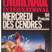 Bill PRONZINI : Mercredi des Cendres. - Les Lectures de l'Oncle Paul