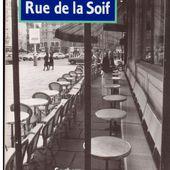 Michel LEBRUN : Rue de la soif. - Les Lectures de l'Oncle Paul