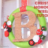 Becoming the Barr's: DIY Christmas Monogram Wreath Tutorial