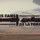 Les Fans de la Force : le Documentaire sur les Fans de Star Wars - Planète Star Wars