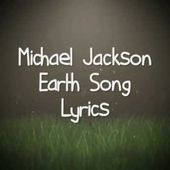 Michael Jackson - Earth Song. (Lyrics).