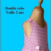 Patron double robe Taille 2 ans