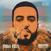 Jungle Rules par French Montana sur Apple Music