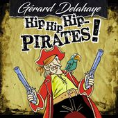 Hip hip hip... Pirates ! de Gérard Delahaye sur Apple Music