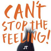 """CAN'T STOP THE FEELING! (Original Song From DreamWorks Animation's """"Trolls"""") - Single de Justin Timberlake sur iTunes"""