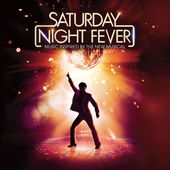 Saturday Night Fever (Music inspired by the New Musical) de Saturday Night Fever / La fièvre du samedi soir sur Apple Music
