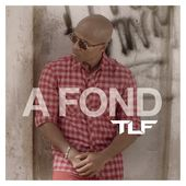 À fond - Single de TLF sur iTunes
