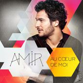 Au cœur de moi (Edition Collector) de Amir sur Apple Music