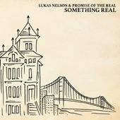 Lukas Nelson & Promise of the Real on Apple Music