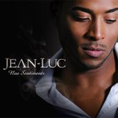 Nos sentiments - Single by Jean-Luc on iTunes