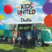 Destin - Single de Kids United sur iTunes