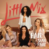 Hair (feat. Sean Paul) - Single de Little Mix sur iTunes