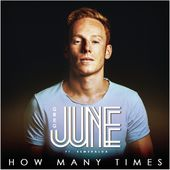 How Many Times (feat. Esmeralda) - Single by Greg June on Apple Music
