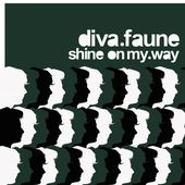 Shine on my Way - Single de Diva Faune sur Apple Music