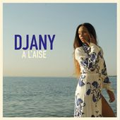 A l'aise - Single de Djany sur Apple Music