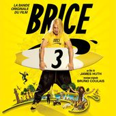 Brice 3 (Bande originale du film) de Multi-interprètes sur Apple Music